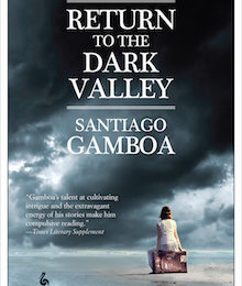 """Return to the Dark Valley"" by Santiago Gamboa [Why This Book Should Win]"