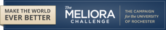 The Meliora Challenge: The Campaign for the University of Rochester