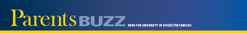 Parents Buzz: News for University of Rochester Parents