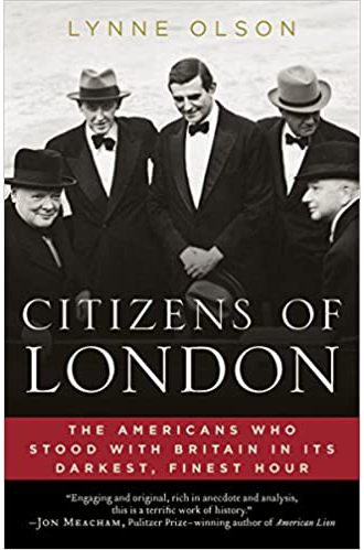 citizens of london: the american who stood with britain in tis darkest, finest hour - book cover