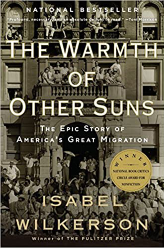 the warmth of other suns: the epic story of the great migration