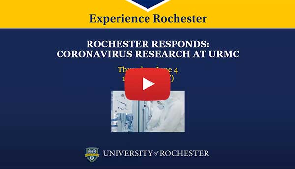 Rochester Responds: Coronavirus Research at URMC webinar start slide
