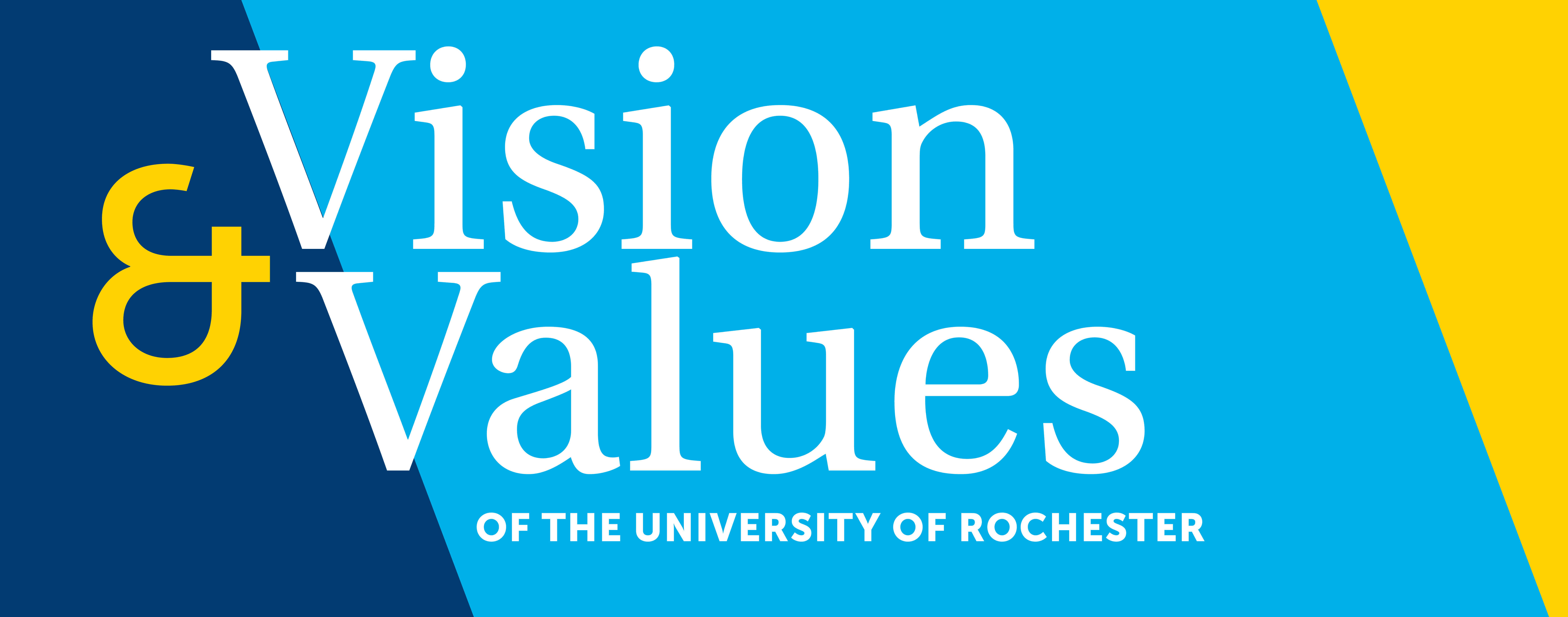 text reads VISION AND VALUES OF THE UNIVERSITY OF ROCHESTER