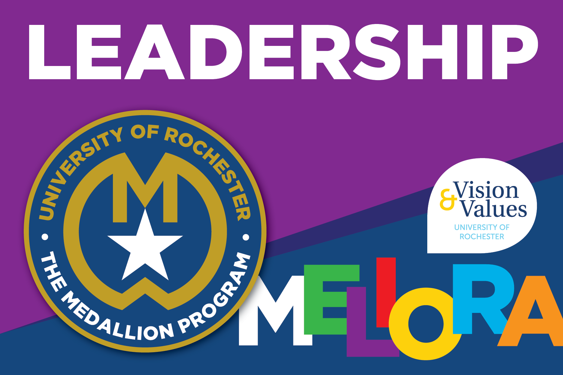 "Stylized text that reads ""Leadership"" alongside the Medallion Program logo and the Meliora Vision and Values logo"
