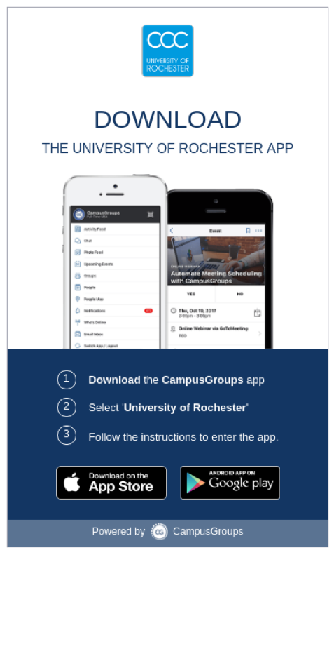 campus groups app display. Text reads (1) Download the campus groups app, (2) Select University of Rochester, (3) Follow the instructions to enter the app.