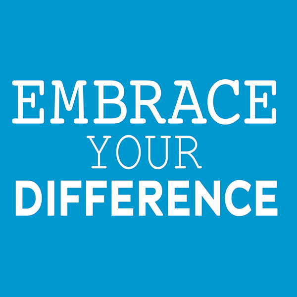 icon reads EMBRACE YOUR DIFFERENCE