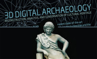 Using 3D Digital Archeology to Preserve Cultural Heritage