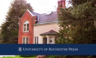 Six hundred books and counting:  University of Rochester Press celebrates 25 years