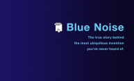 What is blue noise mask?