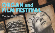 'Silents' Get Sound in Organ and Film Festival