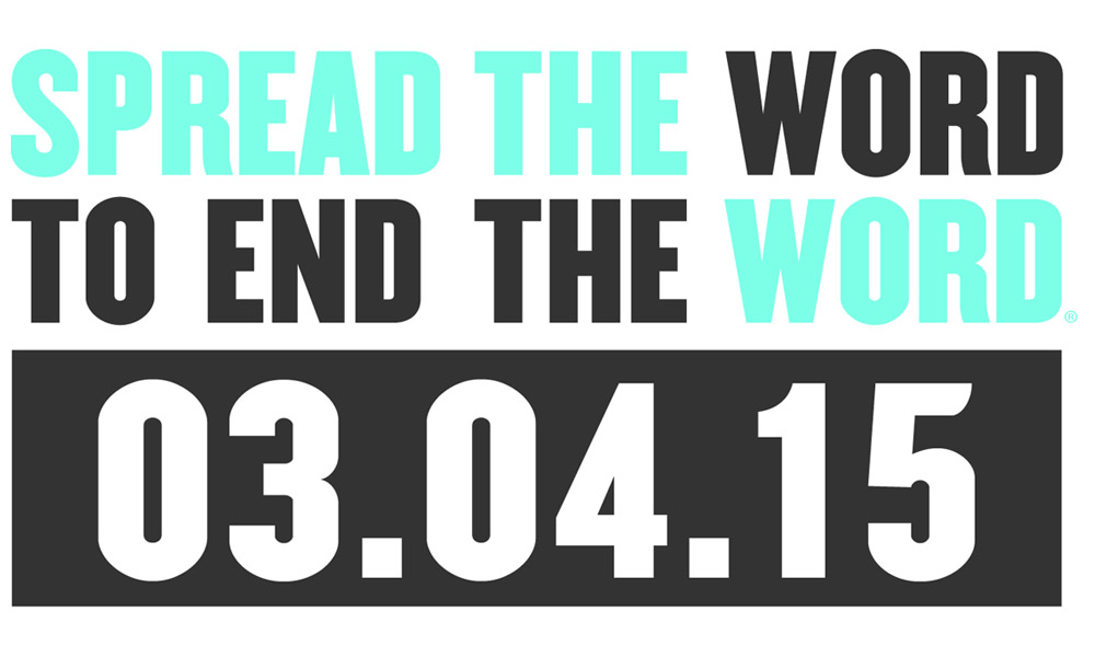 logo image reads Spread the Word to End the Word 03.04.15
