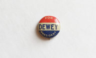 Dewey For President campaign button