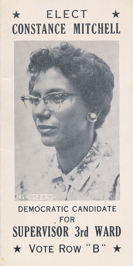 "1960s election broadside reading ""Elect Constance Mitchell, Democratic Candidate for Supervisor 3rd Ward"