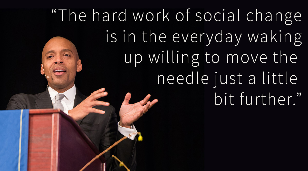 "Khalil Gibran Muhammad with quote: ""The hard work of social change is in the everyday waking up willing to move the needle just a little bit further."""