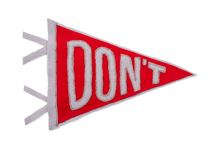admission into dream college pennant reads DON'T