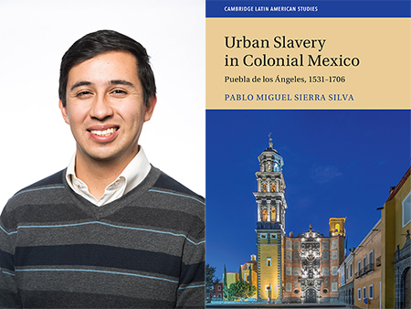 book cover with the title Urban Slavery in Colonial Mexico and a portrait of Pablo Sierra Silva