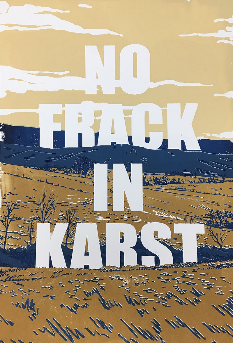 painting with the words NO FRACK IN KARST