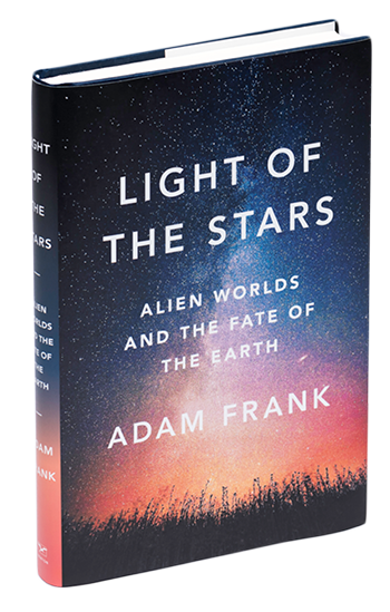 Adam Frank book titles LIGHT OF THE STARS