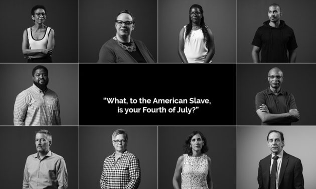 collage of 10 individual portraits surround the quote, WHAT, TO THE AMERICAN SLAVE, IS YOUR FOURTH OF JULY