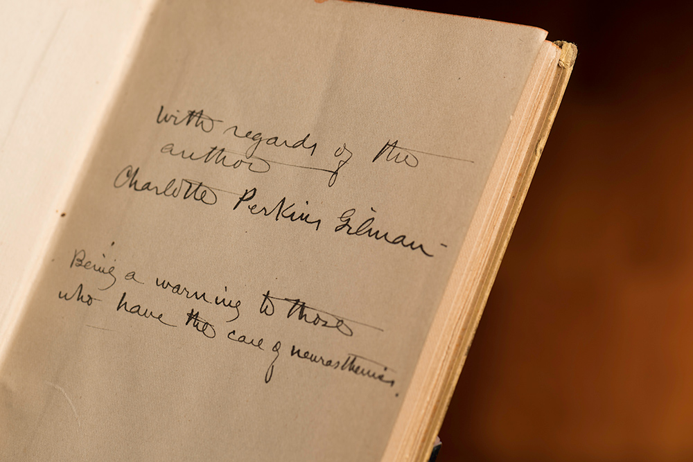 inscription written in a book says WITH REGARDS OF THE AUTHOR CHARLOTTE PERKINS GILMAN BEING A WARNING TO THOSE WHO HAVE THE CARE OF neurasthenics