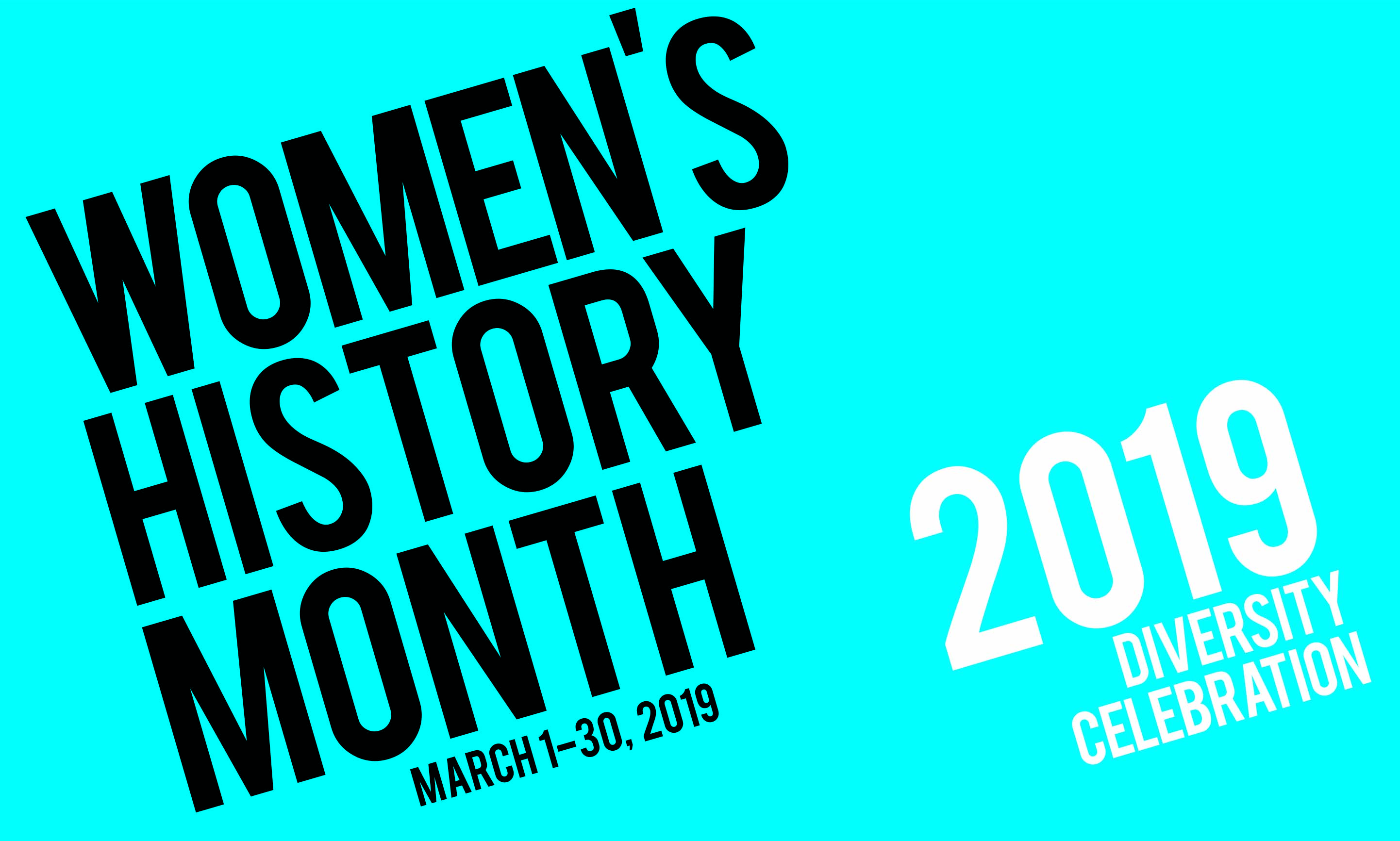 poster detail says WOMEN'S HISTORY MONTH 2019