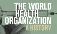 Has the World Health Organization measured up?