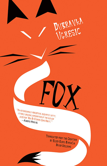 cover for the book Fox by Dubravka Ugresic.