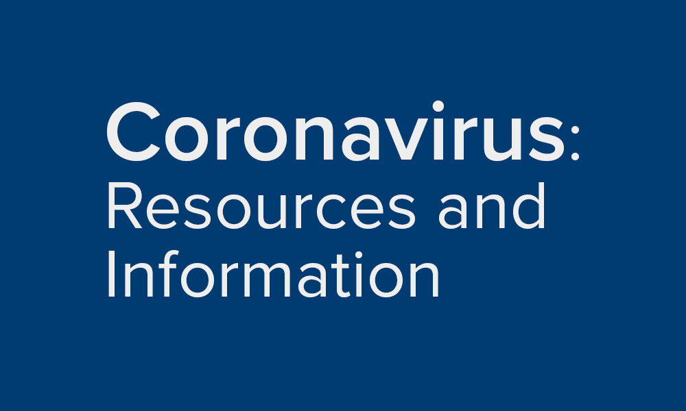 Coronavirus: Resources and Information