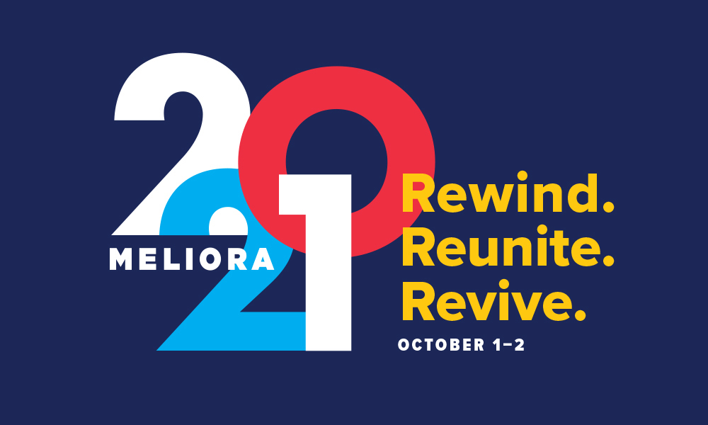 """Meliora 2021 written in red, white, and blue alongside the words """"Rewind. Reunite. Revive."""" and the date."""