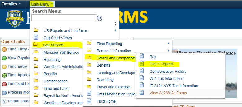 screenshot indicating HRMS login, select Main Menu, then Self-Service, then Payroll and Compensation, then Direct Deposit